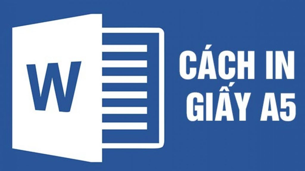 cách in giấy a5 trong word