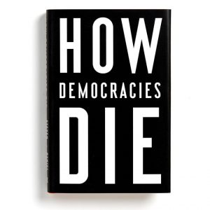 """Bìa sách """"How Democracies DIE"""""""