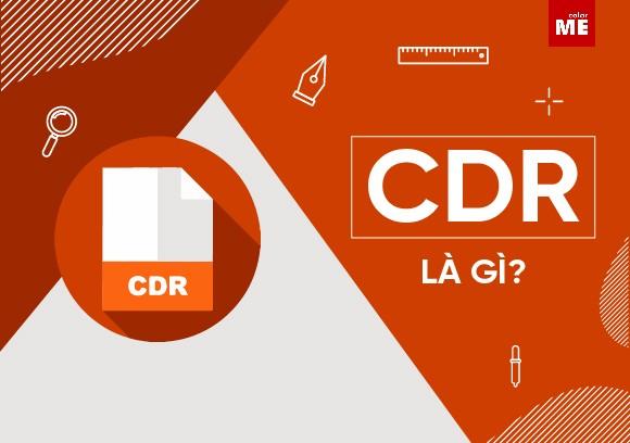 .CDR là file gì